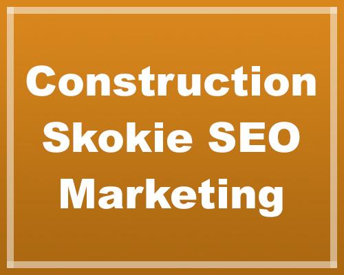 construction seo skokie